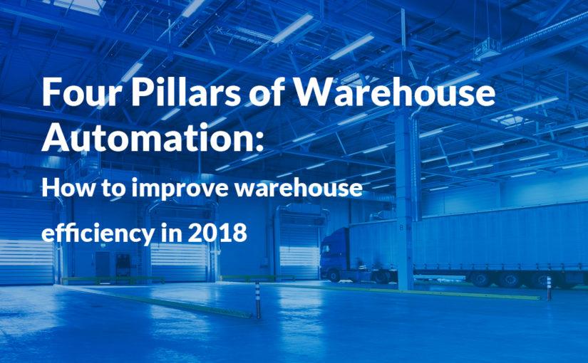 Blog - 4 pillars of warehouse automation